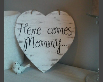 Rustic Wooden Here Comes Mommy Heart Wedding Sign flower girl ring bearer Bride sign