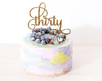 Thirty Cake Topper Birthday Cake Topper 30th Birthday Cake Topper Thirtieth Cake Topper Age Topper