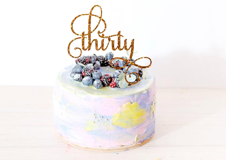 Thirty Cake Topper Birthday Cake Topper 30th Birthday Cake