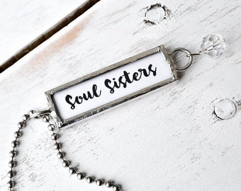 Soul Sister Necklace, Quote Pendant, Gift for Sister or Friend, Inspirational Charm, Word Jewelry, Word Charms, Unique Jewelry, Family