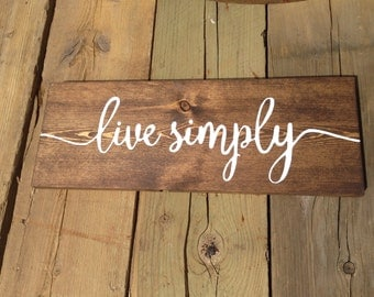 Live Simply Wood Sign, Rustic Decor Sign, Home Decor, Farmhouse Decor, Wood Signs, Rustic Sayings, Stained Wood Sign, Wall Decor