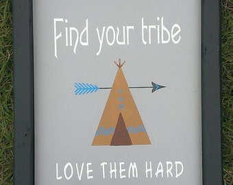 Framed Find Your Tribe Love Them Hard