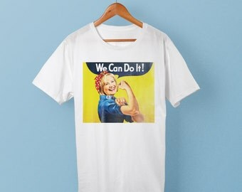 Hillary Clinton Shirt - We Can Do It - Hillary 2016 - I'm with Her