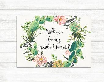 Will You Be My maid of honor, Floral Printable maid of honor Card, Proposal Card, Cacti Bridal Printable, Cactus Card, Bridal Proposal