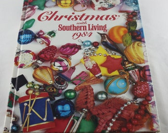 Southern Living Christmas VIntage 1984 Hard Cover Book Craft Patterns Instructions Recipes Holiday Inspiration Cajun Collectors Item