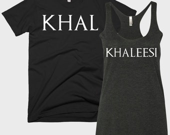 Khal and Khaleesi - Game of Thrones - Couple's Shirts
