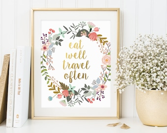 Gold Letter Print, Eat Well Travel Often, Quote Print, Golden Decor, Digital Prints, Travel Print, Traveler, Wall Art Decor, Wall Graphics