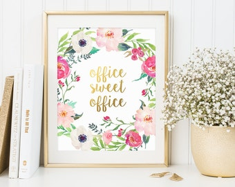 Inspirational Quote, Office Sweet Office, Gold Letter Print, Watercolor Decor, Office Print, Floral Office Decor, Work Motivational Print