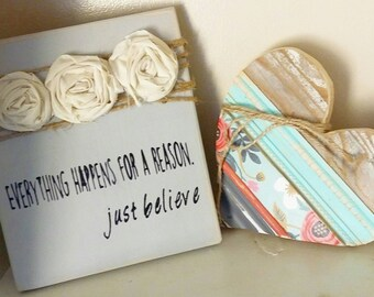 """Country home wall decor, """"everything happens for a reason, just believe"""" quote"""