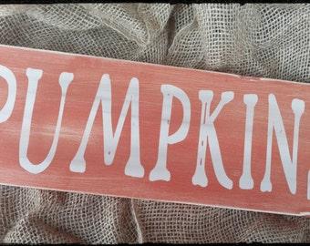 Pumpkins Sign, Pumpkin Sign, Rustic Fall Sign, Fall Decor, Hand Painted Sign