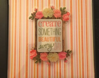 Create Something Beautiful Every Day
