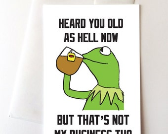 Kermit Meme Happy Birthday Card
