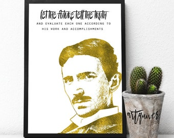 Inspirational Quotes, Nikola Tesla quotes, Nikola Tesla, famous quotes about life, Motivational posters, Wall Art, Framed prints, artsy