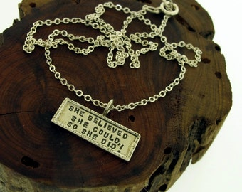 She Believed She Could, So She Did, sterling silver necklace by Kathryn Riechert