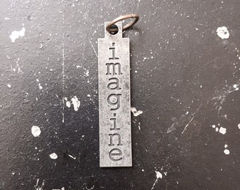 Imagine Metal Charm / Imagine Tagword / Industrial Jewelry / Jewelry Findings