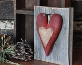Primitive Valentine, Heart Barn Wood, Prim Wall Hanging, Valentine Day