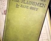 1911 Zane Grey's Last of the Plainsmen