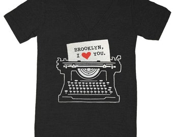 I Love Brooklyn Typewriter - V-neck Tshirt Reader Hipster Writing Writer NYC Tee Shirt Letter Book Literary Author Novel Literature T-shirt