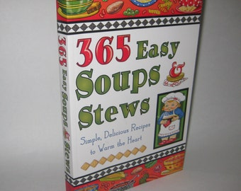 365 Easy Soups & Stews Cookbook 2006 Recipes Simple Chili Chicken Soup Gumbo Free Shipping