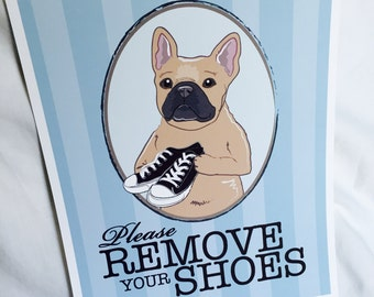 Remove Your Shoes Frenchie - Fawn - 8x10 Eco-friendly Print