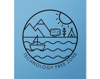 Technology Free Zone Print / Camping Print / Sailing Print / Outdoor Wall Art / Mountains Print / Home Decor / 8 x 10