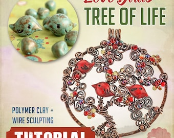 TUTORIAL COMBO Tree of Life and Bird Sculpting Wire Wrap and Polymer Clay Instruction