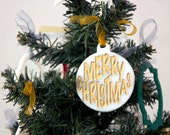 Hand painted Merry Christmas in Gold over White Acrylic Christmas tree Ornament