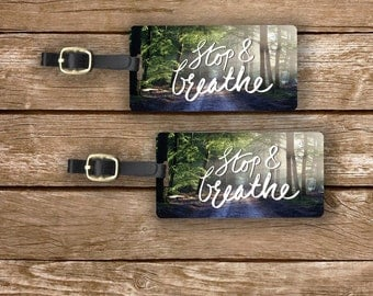 Personalized Luggage Tags Stop and Breathe Quite Forest -  Metal Tags with Printed Personalization Single Tag or Set Available