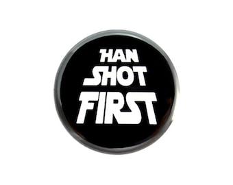 """Geek Pinback Button, Small Badge, 1.25"""" Button, Han Shot First - L3-2"""