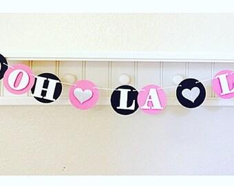 Bachelorette Party Banner, Ooh La La Banner, French theme Party, Ooh La La, Pink & Black Ooh La La Banner, Lingerie Banner, ooh La La gift
