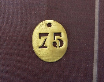 Antique Brass TAG Stencil FRENCH Hotel Room KeY FOB Vintage Number or No 75