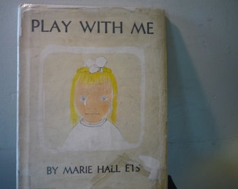 Play with Me - by Marie Hall Ets - 1968 -  Illustrated childrens book - gift for children - gift for grandmothers