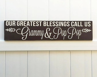 My Greatest Blessings Call Me Grammy & Pop  Pop // Hand-Painted // Wall Art // Customizeable // Grandparent Sign // Aunt Sign // Mother