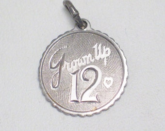engraveable disc tag Sterling silver Vintage Grown up at 12 So they think ;)  happy birthday tween theme bracelet charm / necklace pendant