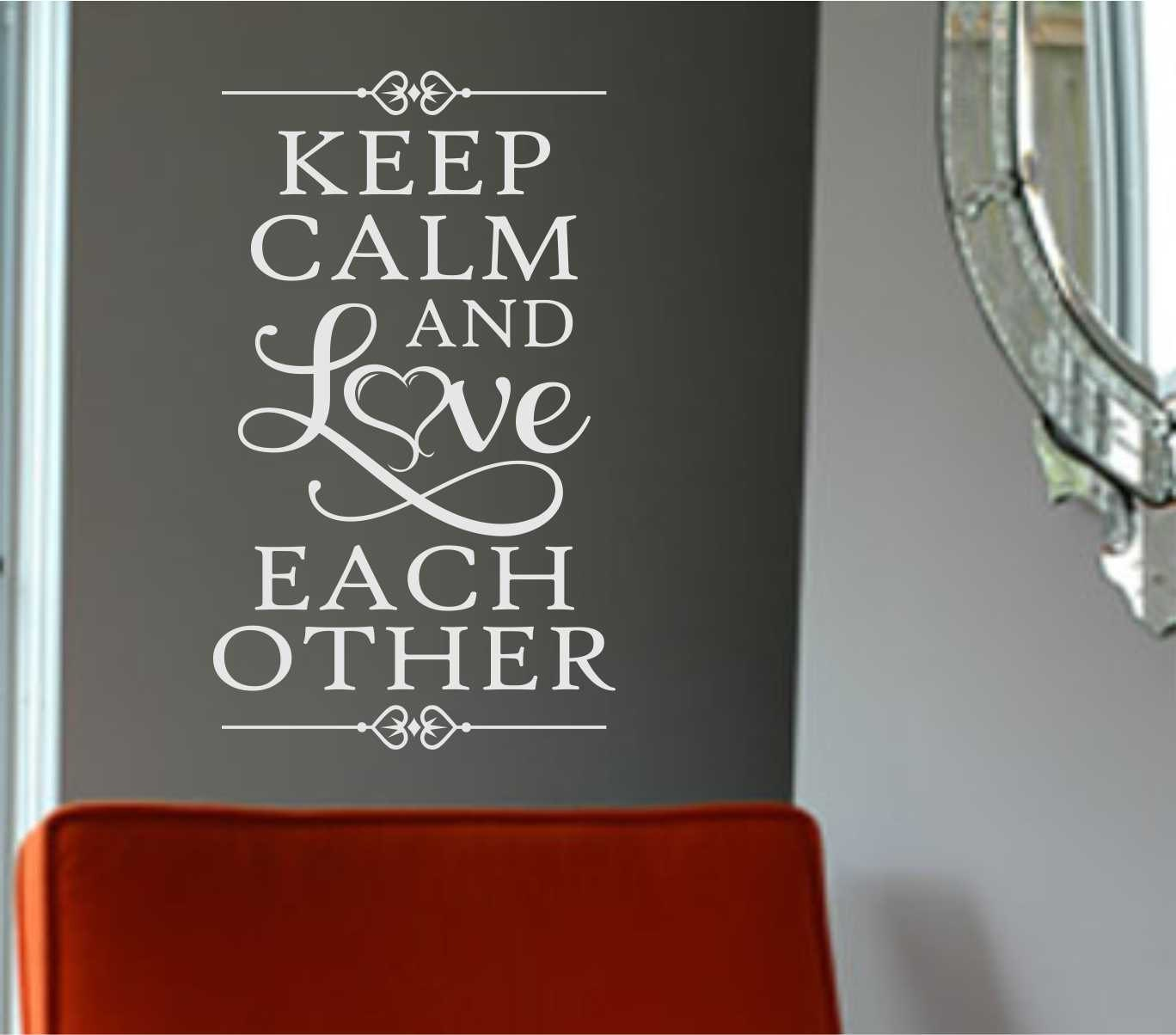 Love Each Other As I Have Loved You: Keep Calm Love Each Other Quote Vinyl Wall Lettering Vinyl