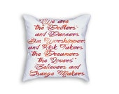 We are the drifters, the dancers, sun-worshippers and risk takers, dreamers Quote Watercolor Throw Pillow - Inspirational Quote Text Decor
