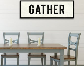 GATHER Sign, Thanksgiving Sign, Farmhouse Decor, Large Canvas Wall Art, Kitchen Sign, Vintage Home Decor, Subway Art, Word Art, Oversized.