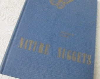 NATURE NUGGETS by Harold W. Clark - Vintage Book Blue with Gold Butterfly on Cover 1955