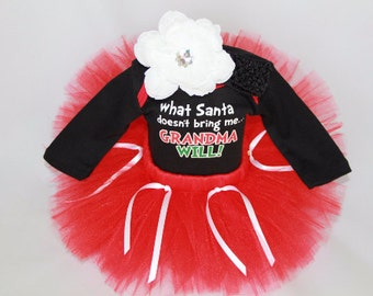 SALE Baby's Christmas Outfit - Baby Girl Christmas Set - Christmas Tutu - What Santa Doesn't Bring Grandma Will - CT1307