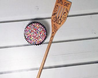 Get Saucy Utensil Wood Spoon Scraper Kitchen Gift Hand Decorated Food Safe Wine Marinara Wood Spoon