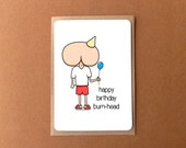 Greeting card - Happy Birthday Bum Head, potty humour card, funny card
