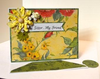 Happy Birthday Card - Happy Birthday Sister - My Sister...My Friend - Pretty Birthday Card
