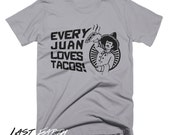 Funny Tacos T Shirt Every Juan Loves Tacos Tshirt Pun T Shirts Mexican Food T Shirt Funny Tees Taco Tuesday Gifts For Him Mexico Tshirt