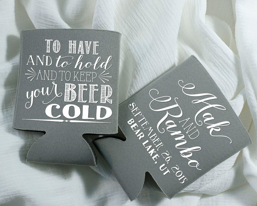 To Have And To Hold To Keep Your Beer Cold Wedding Favors