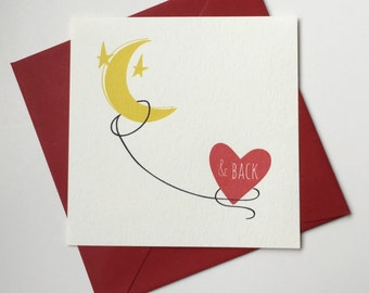 I Love You to the Moon & Back greeting card, anniversary, Valentines Day