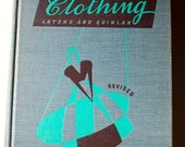 Clothing An Introductory College Course Latzke Quinlan 1940 vintage fashion sewing textbook