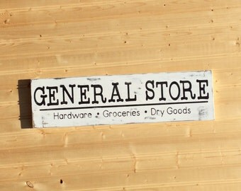 General Store Sign Wood Hand Painted Rustic Farmhouse Sign