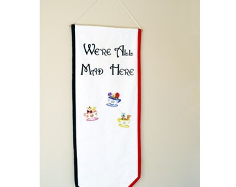 Red Queen Inspired Pin Display Hanging Wall Banner ~ Alice in Wonderland ~ We're All Mad Here ~ Pin Collector Display
