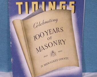 Masonic Tidings 100 Years of Masonry 1943 Milwaukee County-  Wisconsin