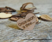 "100 Once upon a time 1"" Wood Hearts, Wood Confetti Engraved Love Hearts- Rustic Wedding Decor- Table Decorations- Small Wooden Hearts"